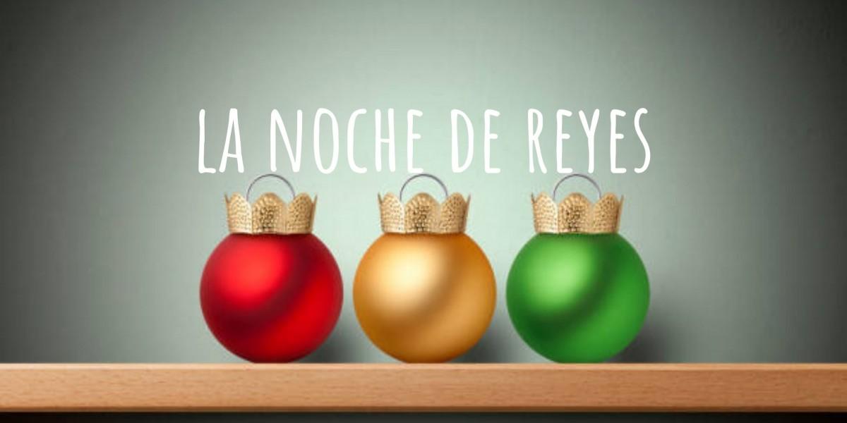 La noche de Reyes
